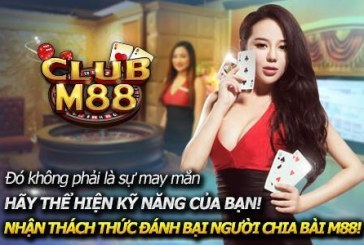 Hướng dẫn tải ứng dụng đánh bài trên mạng M88 – Club M88bet