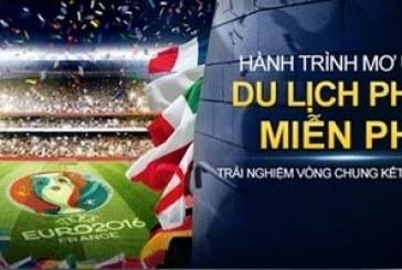 Cơ hội Du Lịch Pháp xem Euro 2016 cùng M88