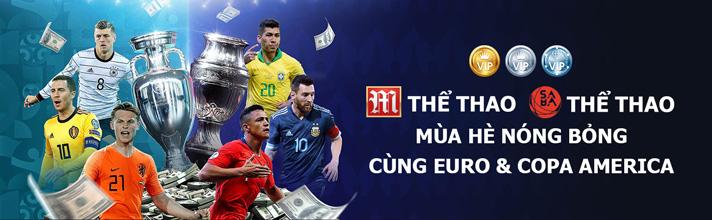 Tham gia Euro và Copa America nhận ngay hoàn trả siêu đặc biệt
