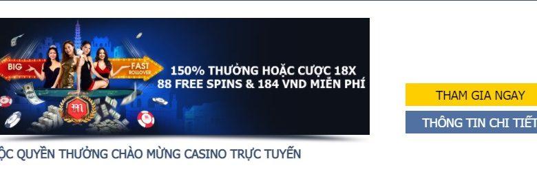 150% tiền thưởng thành viên mới tham gia casino trực tuyến